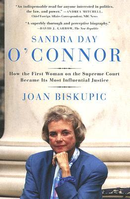 Sandra Day O'Connor By Biskupic, Joan