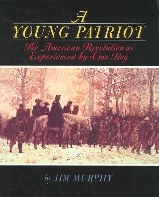 A Young Patriot By Murphy, Jim