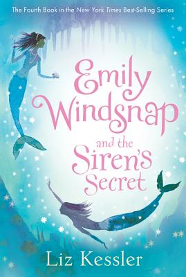 Emily Windsnap and the Siren's Secret By Kessler, Liz